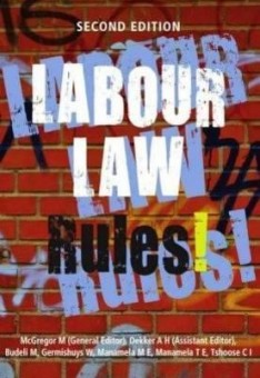 Labour Law Rules! (Paperback, 2nd Edition)